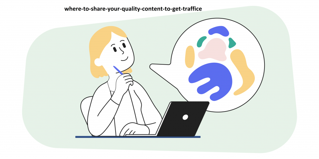 Where to Share Your Quality Content