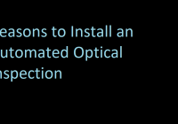 Reasons to Install an Automated Optical Inspection